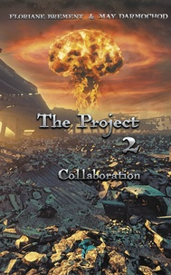 Floriane Brement et May Darmochod - The Project Tome 2 : Collaboration.