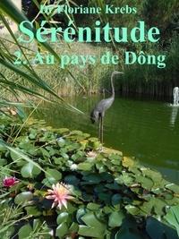Floriane Dr. Krebs - Sérénitude 2 - Au pays de Döng.