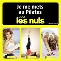 Ebooks au Portugal téléchargement gratuit Je me mets au pilates pour les nuls 9782754089654 par Floriane Garcia (Litterature Francaise)