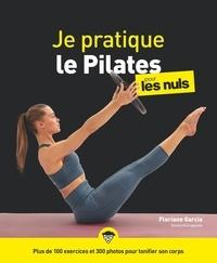 Floriane Garcia et Fabrice Del Rio Ruiz - Je pratique le pilates pour les Nuls.