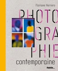 Photographie contemporaine - Floriane Herrero |