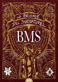 Floriane Impala - La Brigade du surnaturel Tome 1 : Limbus Patrum.