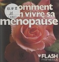 Floriane Prevot et Jean-Claude Salemi - Comment bien vivre sa ménopause - Sur les plans physique, psychologique, sexuel.