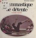 Floriane Prevot et Jacques Dumont - La gymnastique de détente - À toute heure du jour.