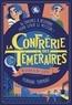 Floriane Turmeau - La confrérie des téméraires.