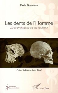 Histoiresdenlire.be Les dents de l'Homme - De la Préhistoire à l'ère moderne Image