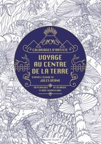 Florie Nguyen Van - Voyages au centre de la Terre - D'après l'oeuvre de Jules Verne, 30 planches à colorier.