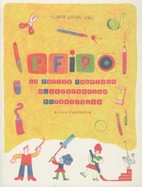Florie Saint-Val - PFIPO - La petite fabrique d'illustration potentielle.