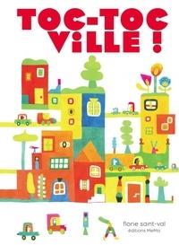 Florie Saint-Val - Toc-Toc Ville !.