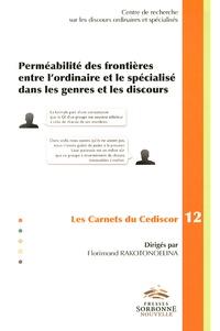 Florimond Rakotonoelina - Perméabilité des frontières entre l'ordinaire et le spécialisé dans les genres et les discours.