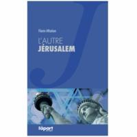 Florin Aftalion - L'autre Jérusalem.