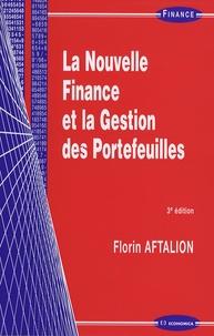 Florin Aftalion - La Nouvelle Finance et la Gestion des Portefeuilles.