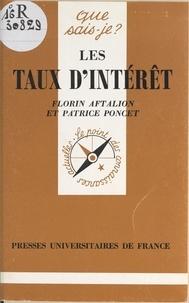 Florin Aftalion et Patrice Poncet - Les taux d'intérêt.