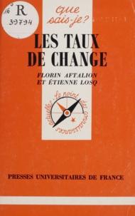 Florin Aftalion et Etienne Losq - Les taux de change.