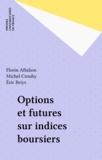 Florin Aftalion - Options et futures sur indices boursiers.