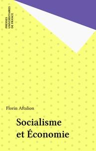 Florin Aftalion - Socialisme et économie.