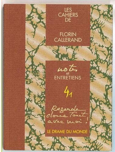 Florin Callerand - Le drame du monde.