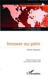 Florin Paun et Laurice Alexandre-Leclair - Innover ou périr - Paroles d'experts.