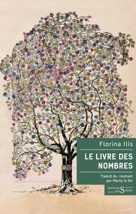 Florina Ilis - Le livre des nombres.