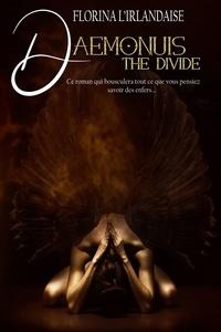 Florina L'Irlandaise - Daemonuis - The Divide.