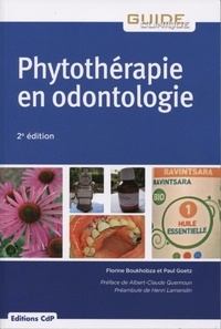 Florine Boukhobza et Paul Goetz - Phytothérapie en odontologie.