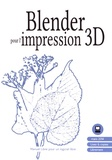 Floss Manuals Francophone - Blender pour l'impression 3D.