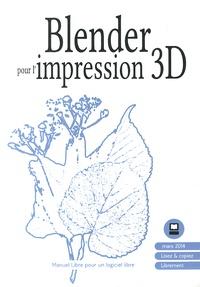 Floss Manuals Francophone - Blender pour l'impression 3D.