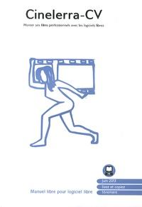 Cinelerra-CV- Monter ses films professionnels avec les logiciels libres -  Floss Manuals Francophone | Showmesound.org