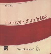Flow Bassot - L'arrivée d'un bébé.