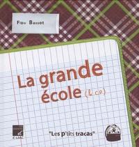 Flow Bassot - La grande école (le CP).