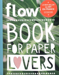 Flow - Flow Book for Paper Lovers.