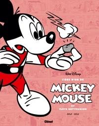 Floyd Gottfredson - L'âge d'or de Mickey Mouse Tome 10 : Le roi Midas et autres histoires - 1952-1953.