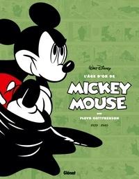 Floyd Gottfredson - L'âge d'or de Mickey Mouse Tome 3 : 1939/1940 Mickey contre le Fantôme noir et autres histoires.