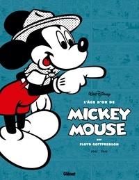 Floyd Gottfredson - L'âge d'or de Mickey Mouse Tome 5 : Mickey le hardi marin et autres histoires - 1942-1944.