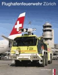 Flughafenfeuerwehr Zürich.