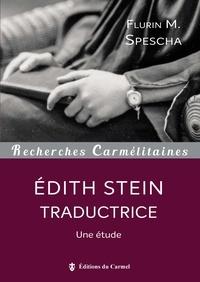 Flurin.m Spescha - Edith Stein traductrice - Une étude.