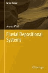 Fluvial Depositional Systems.