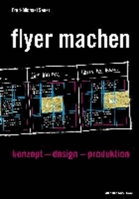 flyer machen - konzept - design - produktion.