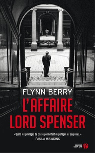 Télécharger depuis google books en ligne L'affaire Lord Spenser par Flynn Berry