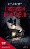 Flynn Berry et Valérie Malfoy - L'Assassin de ma soeur (extrait gratuit).