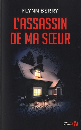 Flynn Berry - L'assassin de ma soeur.