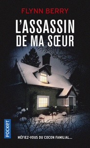 Téléchargement de livres Google L'assassin de ma soeur par Flynn Berry 9782266292146 in French ePub PDB