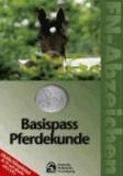FN-Abzeichen. Basispass Pferdekunde - Offizielles Prüfungslehrbuch der FN nach aktueller APO/LPO.