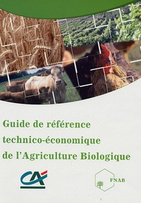 Guide de référence technico-économique de lAgriculture Biologique.pdf