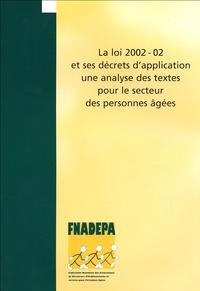 La loi 2002-02 et ses décrets dapplication : une analyse des textes pour le secteur des personnes âgées.pdf