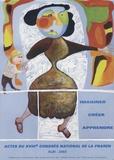 Fnaren - Imaginer, créer ... apprendre - Actes du 18e congrès national de la FNAREN, Albi, Juin 2003.