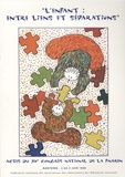 Fnaren - L'enfant : entre liens et séparations - Actes du 15e congrès national de la FNAREN, Nanterre, Juin 1999.