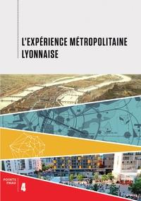 FNAU - L'expérience métropolitaine lyonnaise.