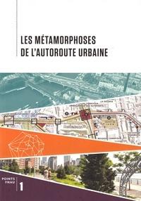 Deedr.fr Les métamorphoses de l'autoroute urbaine Image