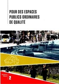 FNAU - Pour des espaces publics ordinaires de qualité.